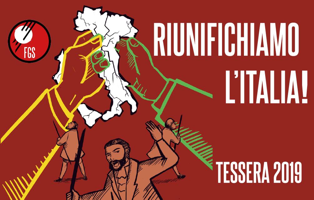 """Campagna tesseramento fgs 2019 – """"RIUNIFICHIAMO L'ITALIA"""